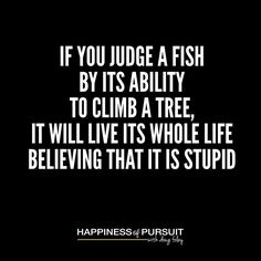 If You Judge a Fish by Its Ability to Climb a Tree It Will Live Its Whole Life Believing that It is Stupid  #entrepreneurship #motivation #instadaily #instagood . No matter what you're trying to accomplish in life you need to start somewhere. . While it's critical to dream big and surround yourself with those you want to become - you must remember that they all had to start somewhere. . Nobody was born the best at what they do. Some may have been born with an exceptional talent - but it was…