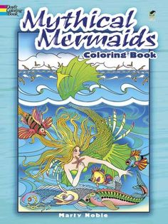 Mythical Mermaids Coloring Book -Marty Noble