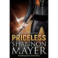 """PRICELESS by Shannon Mayer ~ Paranormal, Urban Fantasy, a Great Book Deal and only .99 cents!  """"My name is Rylee, and I am a Tracker.""""  When children go missing, and the Humans have no leads, I'm the one they call. I am their last hope in bringing home the lost ones. I salvage what they cannot.  http://www.greatbooksgreatdeals.com/2013/07/priceless-via-theshannonmayer.html"""