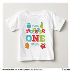 Shop Little Monster Birthday First Baby T-Shirt created by doodlelulu. Personalize it with photos & text or purchase as is! Monster Birthday Cakes, Little Monster Birthday, Monster 1st Birthdays, Monster Birthday Parties, Monster Party, First Birthdays, 1st Birthday Shirts, Boy First Birthday, First Baby