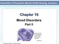 Mood Disorders Mental Health Nursing. Great site for psych nursing!