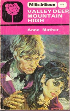 Valley Deep, Mountain High by Anne Mather - book cover, description, publication history. Gothic Books, Harlequin Romance, Mountain High, Romance Books, Fiction, Novels, Romantic, Deep, Book Covers