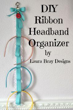 DIY Ribbon Headband Organizer Tutorial with www.buttonsgaloreandmore.com and May Arts Ribbon