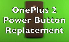 OnePlus 2 power button flex cable replacement. How to change the power button flex cable in the OnePlus 2. http://ebay.to/1LboNfz here is a good place I foun...