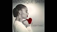 "Antonique Smith ""Take A Chance"""