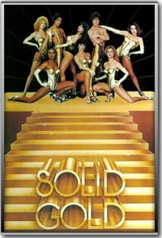 * Solid Gold TV Show * Love, Love, Loved those Solid Gold Dancers!: