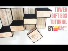 Tower Gift Box Tutorial by Srushti Patil - YouTube