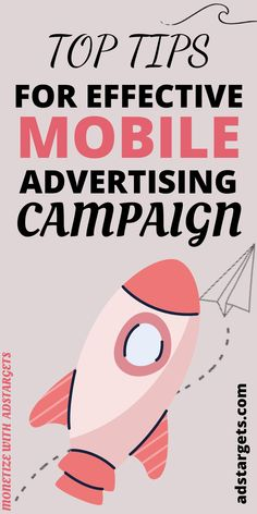 It's a fact that markets have seen mobile advertising as huge potentials for getting their target customers. Find the top effective tips for mobile advertising, here! #mobileadvertising #effectiveitps #advertisingtips #targetcustomers
