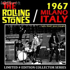 The Rolling Stones - Live in Milano Italy 1967 August Limited # Edition CD Edition Collector, The Collector, Whisky A Go Go, Pop Posters, Woodstock Festival, Christmas Shows, Canned Heat, Billy Joel, Rolling Stones