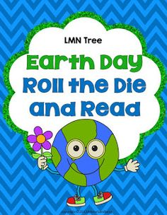 Classroom Freebies: Earth Day: Roll the Die and Read Activity Packet