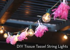 How To: Make Tissue Tassel String Lights