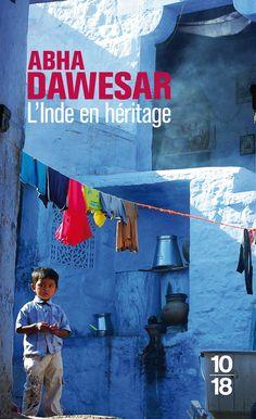 """""""L'Inde en héritage"""" d'Abha Dawesar"""