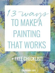 13 ways to make a painting that works - tips and ideas to check your most recent painting against to make sure it's all hanging together beautifully . Awfully good advices! Acrylic Painting Techniques, Painting Lessons, Watercolor Techniques, Art Techniques, Art Lessons, Painting & Drawing, Drawing Tips, Painting Classes, Painting Workshop