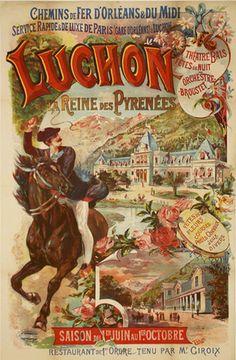 """""""Luchon. La reine des pyrenées"""" vintage poster."""