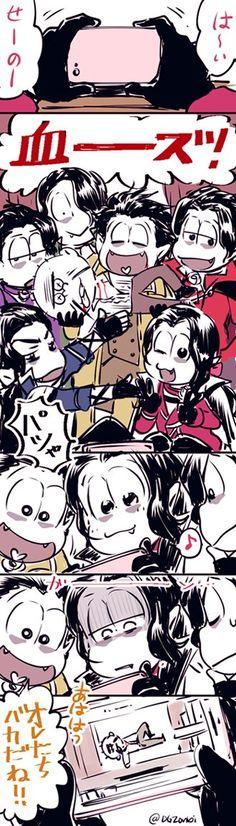 Osomatsu san || Karamatsu, Shonosuke, Ichimatsu, Choromatsu, Jyushimatsu, Osomatsu, Todomatsu.