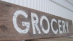 An almost six foot long  GROCERY sign #howto #DIY