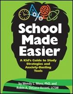 """School Made Easier ~ this book will show students how to: Understand academic stress; Use """"mind games"""" to feel less stressed and more confident; Problem-solve to cope with stressful situations; Organize papers and files; Use executive functioning skills to make homework and studying easier; Manage time wisely; Study more effectively; Stay calm on test day; Reduce anxiety and increase confidence about school; and more."""