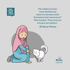 Berbuat baik pada setiap yg bernyawa ada pahalanya Islamic Qoutes, Muslim Quotes, Reminder Quotes, Self Reminder, Prophet Muhammad Quotes, Islamic Cartoon, Anime Muslim, Islamic Quotes Wallpaper, Cartoon Quotes