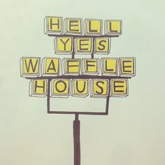 Waffle House Sketch - Eight Erasers House Sketch, House Drawing, Vintage Quotes, Vintage Posters, House Doodle, Waffle House, All I Ever Wanted, Typography Inspiration, Really Cool Stuff