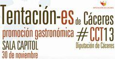 Sábado, 30 de noviembre, en la Sala Capital de #Cáceres: Tentación-es Cáceres  2013  Más info: http://www.cocina.es/2013/11/26/tentacion-es-caceres-2013/