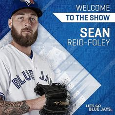 73f1565a1d3 The beard means business. Welcome to The Show  reidfoleysean! Toronto Blue  Jays