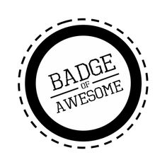 Your account now has a badge of awesome!