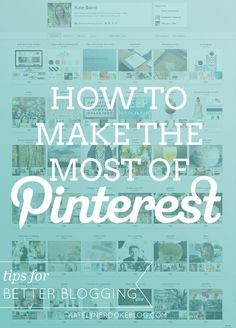 Tips on how to use the power of Pinterest for bloggers.