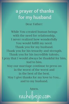 Prayers for husband. a Prayer of thanks for my husband Prayer Of Thanks, My Prayer, Prayer Board, Prayer Wall, Faith Prayer, Marriage Prayer, Love And Marriage, Happy Marriage, Godly Marriage