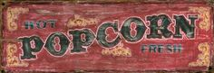 Red Popcorn - Home Decor - Home, Cabin and Lodge Signs - Custom Vintage Signs
