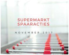 supermarkt spaaracties van november 2017