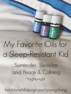 Sleep - Resistant kids - got them covered!  Young Living Essential Oils