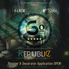 6º Republic Event: Blogger & Decorator Application OPEN!! | Flickr - Photo Sharing!