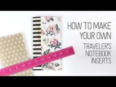 DIY INSERTS - How to make your own Traveler's Notebook inserts - Dearly Dee - YouTube