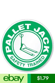 Pallet Jack Safety Trained Hard Hat Decal Hardhat Sticker Helmet Safety H72 d865fb0eef2