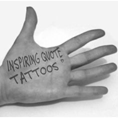 Tattoo Quotes are one of the most popular designs right now. Looking for some good quote ideas for your tattoo? We're here to help narrow down...