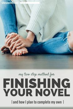 Love your story but struggle to actually finish writing it? Check out this post from ShesNovel.com for my simple two-step method to finishing your novel!