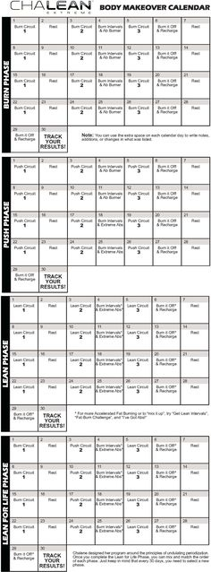 ChaLEAN Extreme Calendar - Ari and I are in week 3 of the Burn Phase.   LOVE this program!!