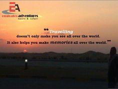 #MotivationalMondays #TravelQuotes Emirates Adventures Awe-Inspiring #Travel #Quotes