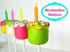 marshmallow madness- tip to remember, dip the stick in the candy coating and then insert into marshmallow and let set for a minute. It will help keep the marshmallow on the stick better.