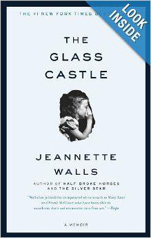 The Glass Castle: A Memoir: Jeannette Walls: