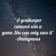 Goalie quotes, netball quotes, lacrosse quotes, quotes about soccer, soccer Netball Quotes, Field Hockey Quotes, Goalie Quotes, Field Hockey Goalie, Lacrosse Quotes, Soccer Memes, Soccer Drills, Sport Quotes, Hockey Mom