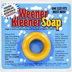 Weener Kleener Soap..seriously hahahaha