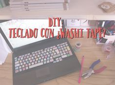 diy: teclado con �washi tape?