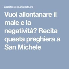 San Michele, Simply Recipes, Simply Food, Arduino, Prayers, Quotes, Christmas, Madonna, Relax