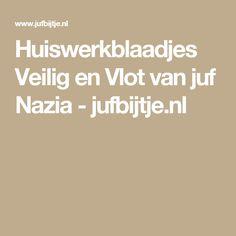 Huiswerkblaadjes Veilig en Vlot van juf Nazia - jufbijtje.nl