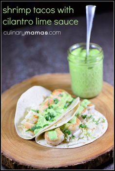 Use gluten free tortillas to make shrimp tacos with lime cilantro sauce.