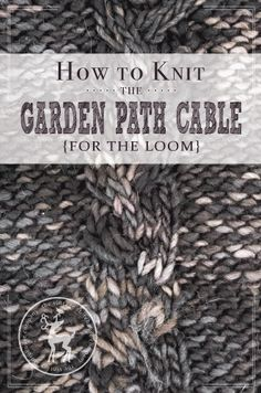 It's day 10 of our 31 day of knitting series and today's stit. It's day 10 of our 31 day of knitting series and today's stitch is the Garden Path Cable Stitch. It's a gorgeous windy cable panel! Knitting Loom Dolls, Loom Knitting Stitches, Knifty Knitter, Knitting Videos, Arm Knitting, Easy Knitting Projects, Yarn Projects, Knitting Tutorials, Sewing Projects