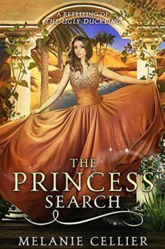 The Princess Search: A Retelling of The Ugly Duckling (The Four Kingdoms by Melanie Cellier Book Nerd, Book 1, Book Series, Time Series, I Love Books, Good Books, My Books, Fantasy Books To Read, Fantasy Series