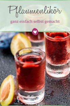 Pflaumenlikör selbst ansetzen: So einfach und lecker ist der fruchtige Likör. #pflaumen #likör #rezept