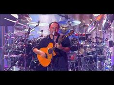 Another band who sounds just as great live as well as in a studio.  Dave Mathews is simply one of the bests.